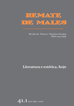 Visualizar v. 41 n. 1 (2021): Literatura e estética, hoje