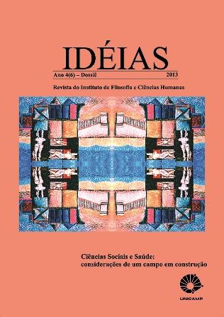 Visualizar v. 4 n. 1 (2013): Ciências Sociais e Saúde: Considerações de um Campo em Construção