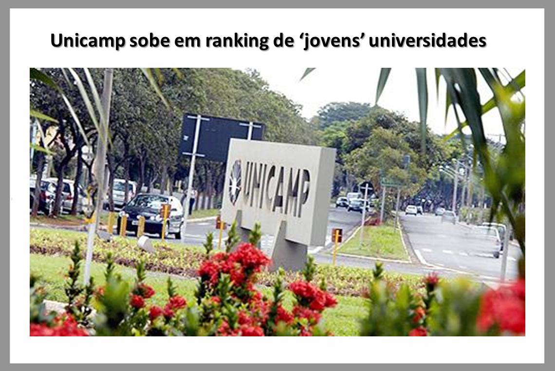 Unicamp sobe em ranking de 'jovens' universidades