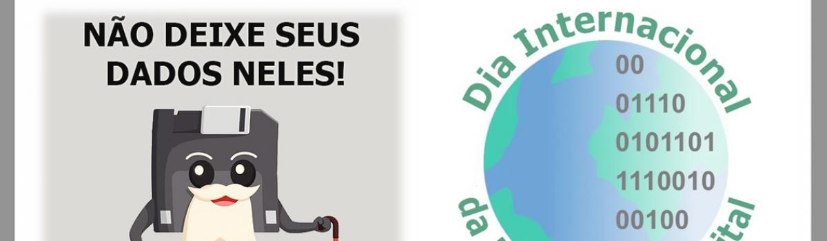 30 de Novembro: Dia Internacional da Preservação Digital