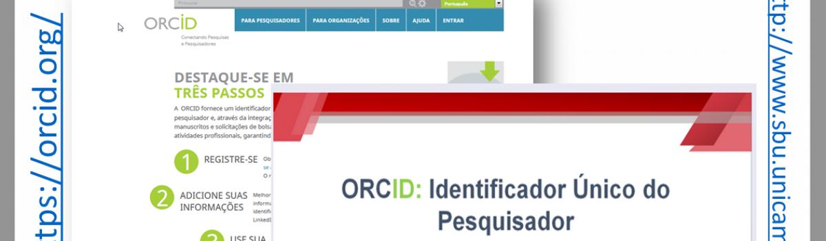 Campanha de povoamento do ORCID-UNICAMP começa a partir de hoje